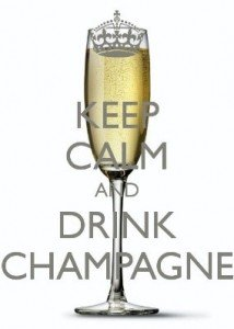 Keep calm and drink the champagne